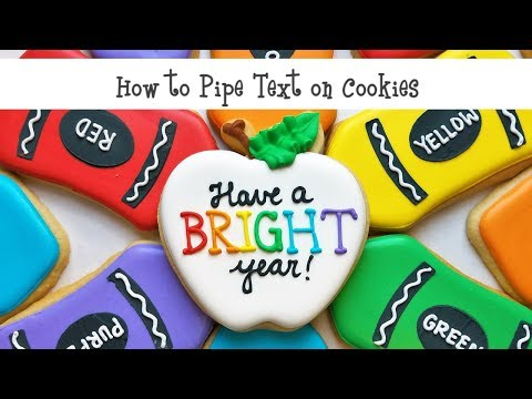 How to Pipe Text on Cookies