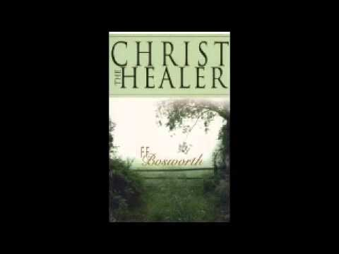 FF Bosworth   Christ The Healer   0007   How to have your Prayers Answered