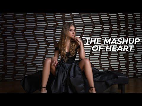 The Mashup Of Heart - 2017 | Full Video