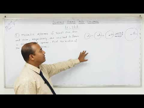 Class 10 Surface Areas and Volumes  (Part- 11)