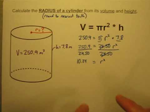 Calculate the Radius of a Cylinder When Given Its Volume and Height