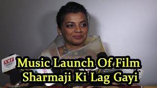 Mugdha Godse At Music Launch of film Sharma Ji Ki Lag Gai