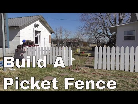 Picket Fence Build