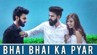 Bhai Bhai Ka Pyar | Desi People | Dheeraj Dixit