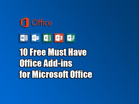 10 Free Must Have Office Add-ins for Microsoft Office