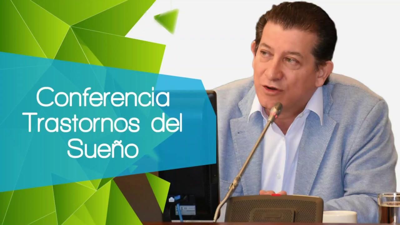 Trastornos del sueño / Dr. Ramón Acevedo / Conferencia