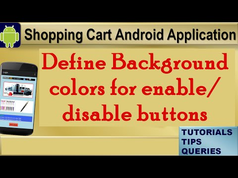 Android Tutorials :Change Background Color, Style on enable/disable button