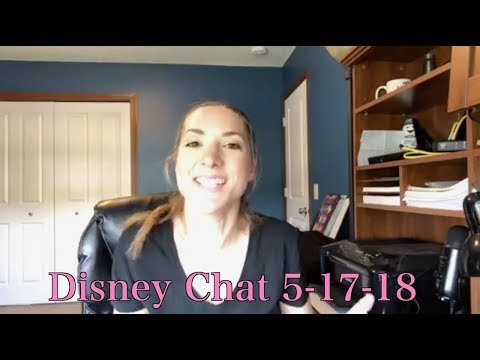 Disney Chat 5-17-18: Dining, FastPass+ and More!