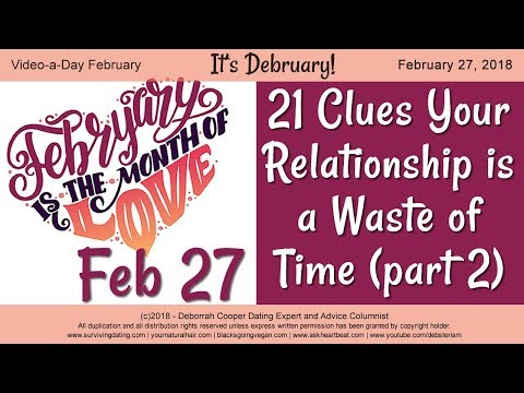 Dead End Dating - 21 Clues You're in a Go Nowhere Relationship (part 2)