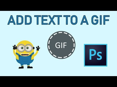How to add Text to a GIF in Photoshop CC