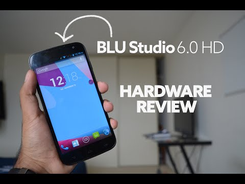 BLU Studio 6.0 HD - Hardware Review