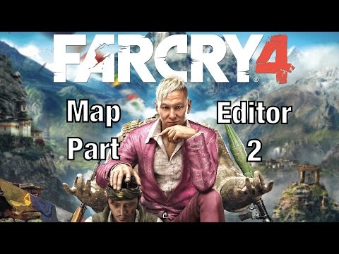 Far cry 4 map editor part 2