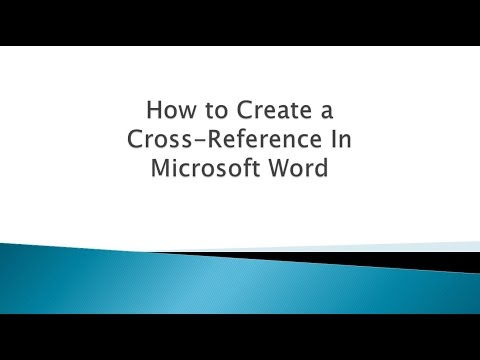 How To:  Create a Cross-Reference in Word