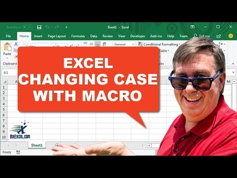 Learn Excel - Changing Case in Excel Using A Macro: Podcast #1357