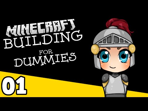 Minecraft Building For Dummies - Ep. 1: Let's Play a Game