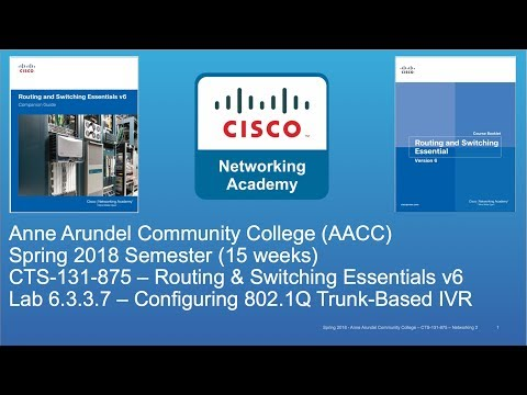 AACC - CTS-131 - CCNA R&S - Spring 2018 - Lab 6.3.3.7 Inter-VLAN Routing - Week #9
