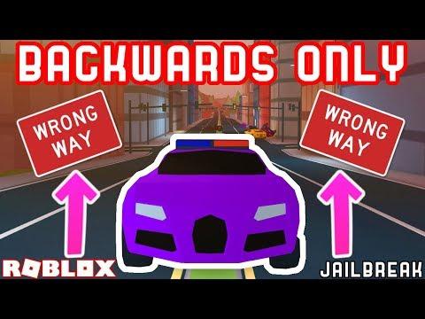 BACKWARDS ONLY CHALLENGE?? | Roblox Jailbreak Stupid Challenges
