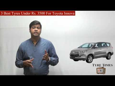 3 best Tyres For Toyota Innova