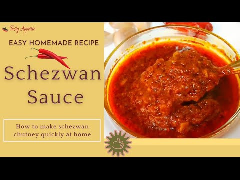 Schezwan Sauce Recipe / How to make Schezwan Sauce at home - Tasty Appetite