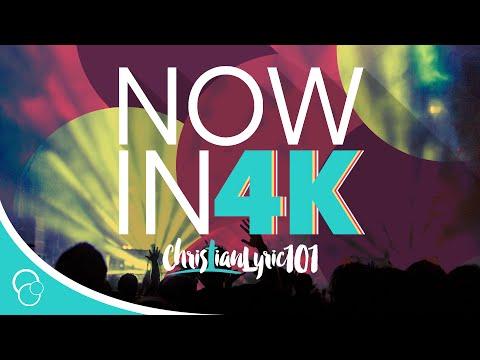 ChristianLyric101 Now in 4K
