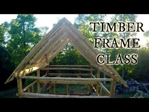 Timber Frame class, May in the mountains