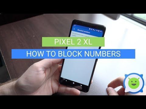 Pixel 2 XL: How To Block Numbers