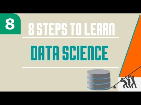 Data Science 101: 8 STEPS TO Become Data Scientist