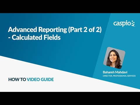 Advanced Reporting (Part 2 of 2) - Calculated Fields