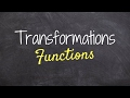 Transformations of a function - How to do Pre-Calc