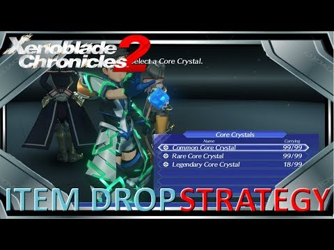 Xenoblade Chronicles 2 - Item Drop Strategy