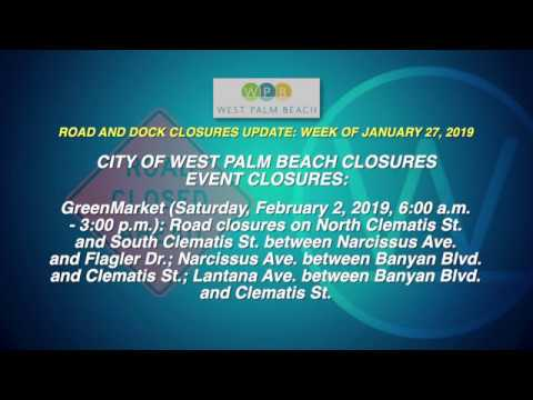 WPB Road and Dock Closures Update: Week of January 27, 2019