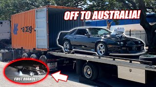 Our 10.3L Supercharged Big Block Camaro's FIRST BURNOUT!!! + Loading It For Australia! (SUMMERNATS)