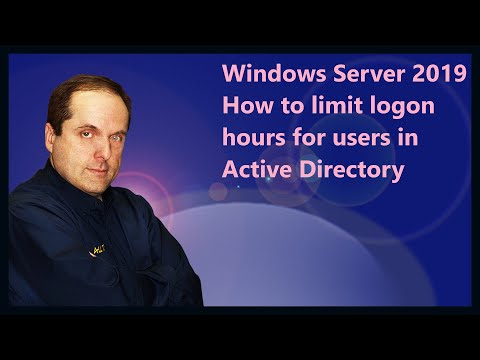 Windows Server 2019 How to limit logon hours for users in Active Directory