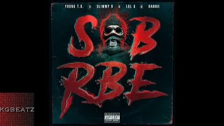 SOB x RBE - Cant [Prod. By DJ Mustard] [New 2018]