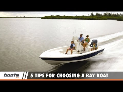 How to Fish: 5 Tips for Choosing the Right Bay Boat