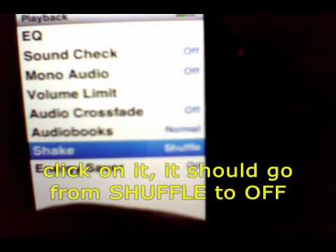 How to turn shake to shuffle off on iPod Nano(5g or 4g)