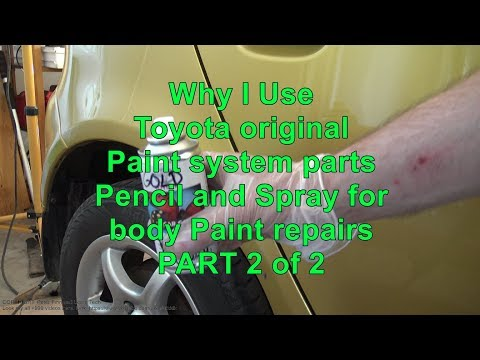 Why I Use Toyota original Paint system parts Pencil and Spray for body Paint repairs PART 2 of 2