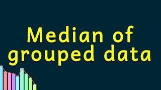 Statistics Median Of Grouped Data Median For Grouped Frequency Distri