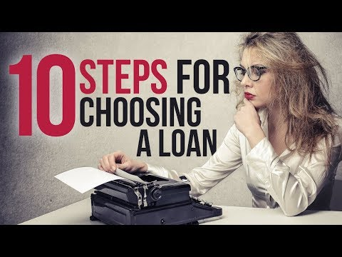 10 Steps to Choosing The Right Home Loan