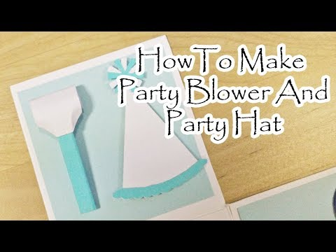 [Tutorial + Template] Party Hat and Party Blower for Happy Birthday Explosion Box or Scrapbook