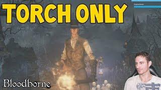 Bloodborne Torch Only Run (pt.2)
