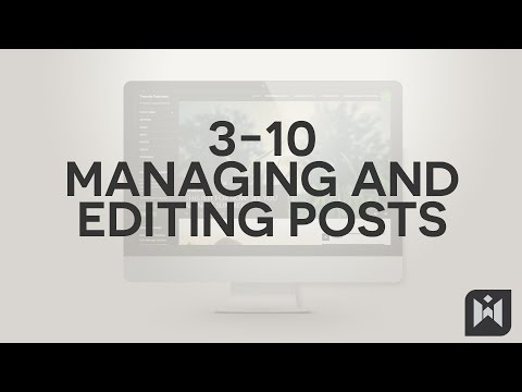 WordPress for Beginners 2015 Tutorial Series | Chapter 3-10: Managing and Editing Posts