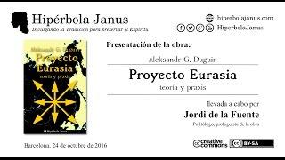 Presentación De «proyecto Eurasia: Teoría Y Praxis», De Aleksandr Duguin