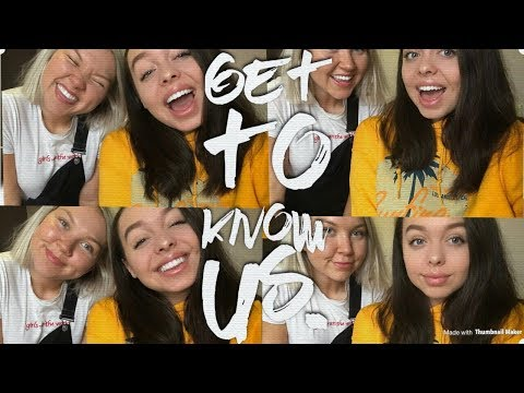 Get To Know Us | Girl Chat