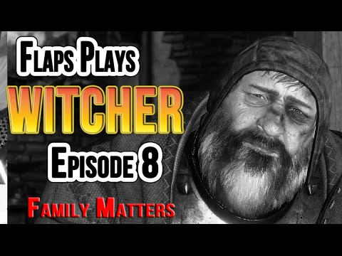 The Witcher 3 Wild Hunt Ep8 (Family Matters)