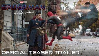 SPIDER-MAN: NO WAY HOME - Official Teaser Trailer (HD)