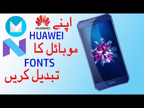 How to Change Font on Huawei Mobiles & Hauwei Honor 8 lite (EMUI 4.0 & 5.0)