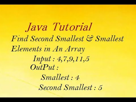Java Program to Find Second Smallest & Smallest Elements in An Array