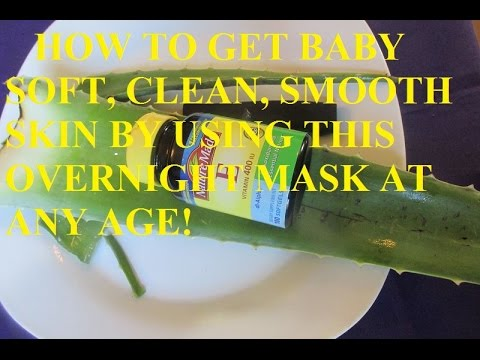 HOW TO GET SOFT, CLEAN, SMOOTH SKIN BY USING THIS OVERNIGHT MASK AT ANY AGE!