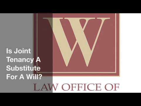 Is Joint Tenancy A Substitute For A Will?